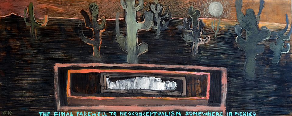 03 The Final Farewell to Neoconceptualism somewhere in Mexico 80x200 cm oil on canvas 2016 - Copy